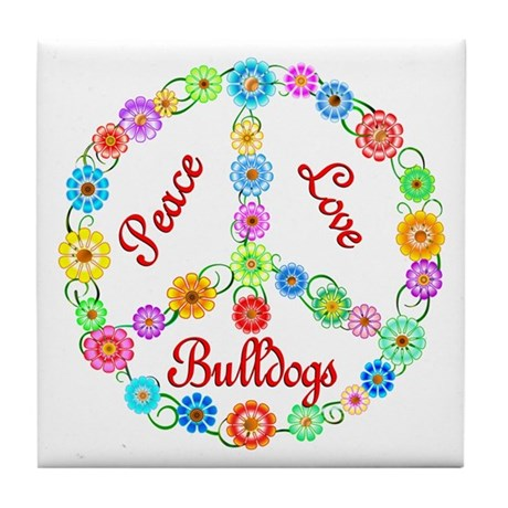 Peace Love Bulldogs Tile Coaster