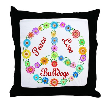 Peace Love Bulldogs Throw Pillow