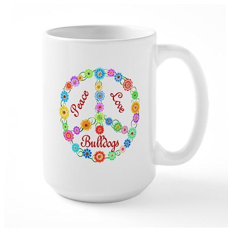 Peace Love Bulldogs Large Mug