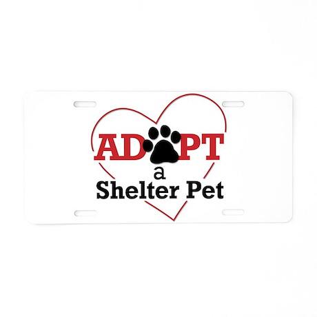Adopt a Shelter Pet Aluminum License Plate