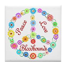 Peace Love Bloodhounds Tile Coaster