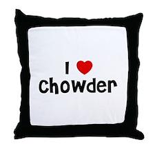 I * Chowder Throw Pillow