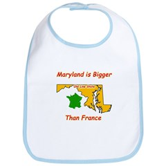 Maryland is Bigger than France Bib