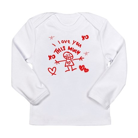 I Love You This Much Long Sleeve Infant T-Shirt