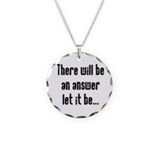 There will be an Answer Necklace