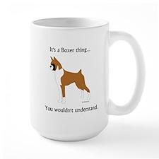 It's a Boxer Thing... Mug