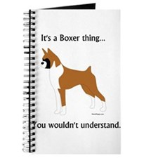It's a Boxer Thing... Journal