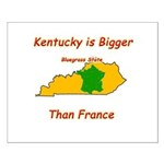 Kentucky is Bigger than France Small Poster