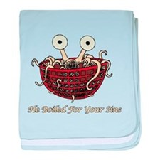 He Boiled For Your Sins baby blanket