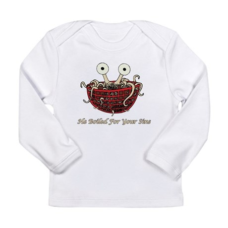 He Boiled For Your Sins Long Sleeve Infant T-Shirt