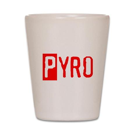PYRO Shot Glass