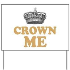 Crown Me Royal British Yard Sign