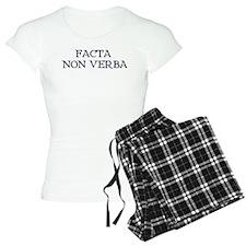 """""""Facta, Non Verba!"""" Pajamas"""