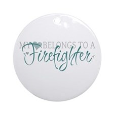 My Heart Belongs to a Firefig Ornament (Round)