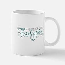 My Heart Belongs to a Firefig Mug
