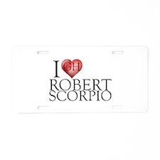 I Heart Robert Scorpio Aluminum License Plate