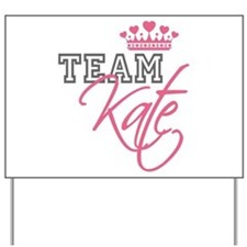 Team Kate Royal Crown Yard Sign