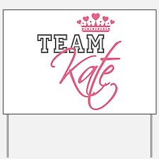 Team Kate Royal Crown Yard Sign
