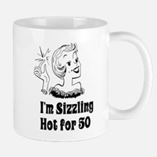 Sizzling Hot for 50 Mug