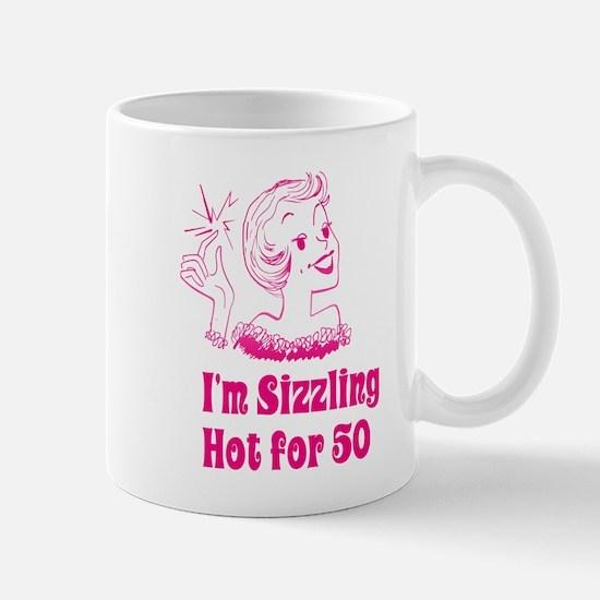 Sizzling Hot for 50 Mug