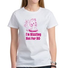 Sizzling Hot for 50 Tee