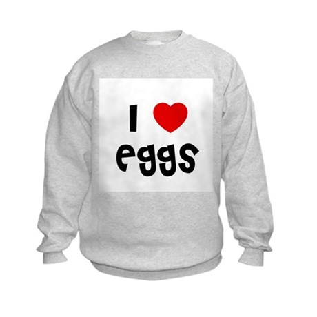 I * Eggs Kids Sweatshirt
