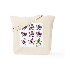 Be You Tote Bag