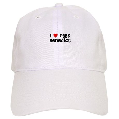 I * Eggs Benedict Cap