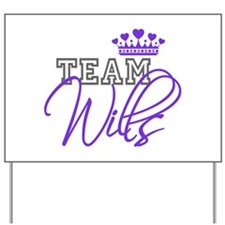 Team Wills Royal Crown Yard Sign