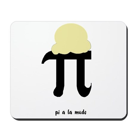Pi a la Mode Mousepad