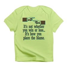 It's not whether you win or l Infant T-Shirt