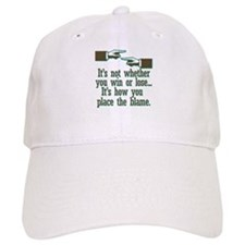 It's not whether you win or l Baseball Cap