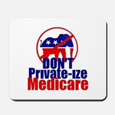 Private-ize Medicare Mousepad