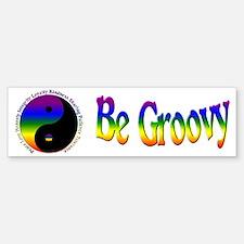 Be Groovy Bumper Bumper Bumper Sticker