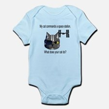 My cat commands a space stati Infant Bodysuit