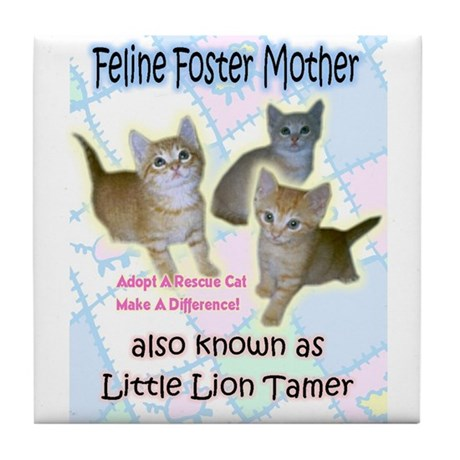 Feline Foster Mom Tile Coaster