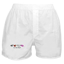 You Eat What? Boxer Shorts