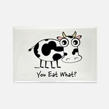 YOU EAT WHAT? COW Rectangle Magnet