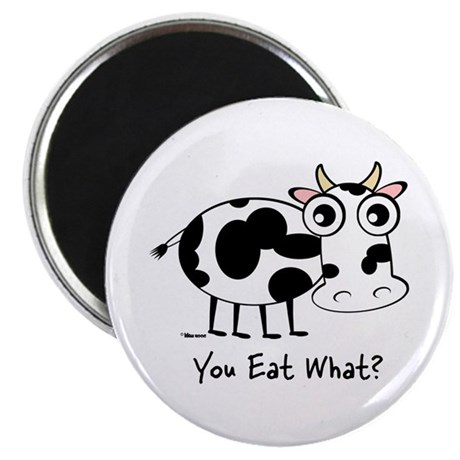 "YOU EAT WHAT? COW 2.25"" Magnet (10 pack)"