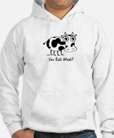 YOU EAT WHAT? COW Hoodie Sweatshirt