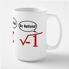 Get Real, Be Rational Ceramic Mugs