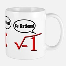 Get Real, Be Rational Small Mugs