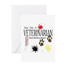 Yes I'm A Veterinarian Greeting Card