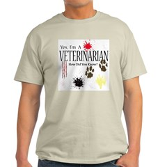 Yes I'm A Veterinarian T-Shirt