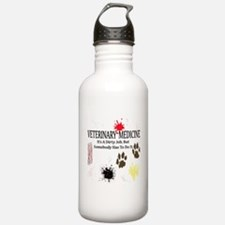 Vet Med It's A Dirty Job! Water Bottle