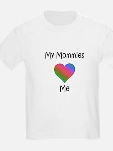 Mommies Valentine (Rainbow) T-Shirt