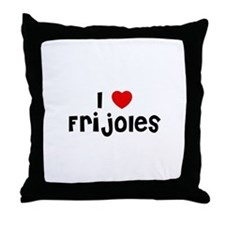 I * Frijoles Throw Pillow