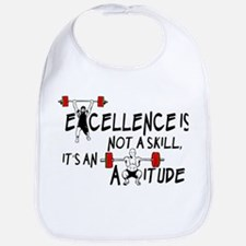Excellence is an Attitude Bib