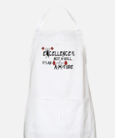 Excellence is an Attitude Apron