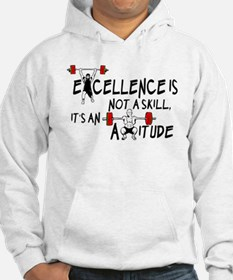 Excellence is an Attitude Hoodie
